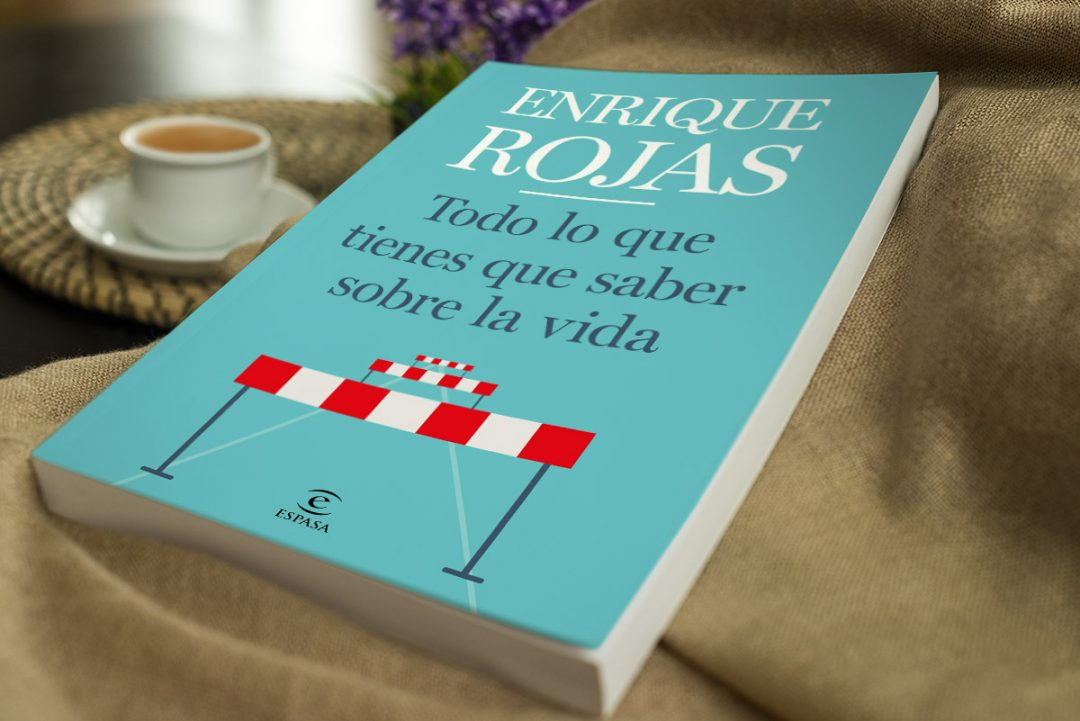 Todo lo que tienes que saber sobre la vida - Enrique Rojas